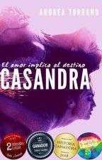 CASANDRA © (El amor implica al destino) by AndreaTorrano