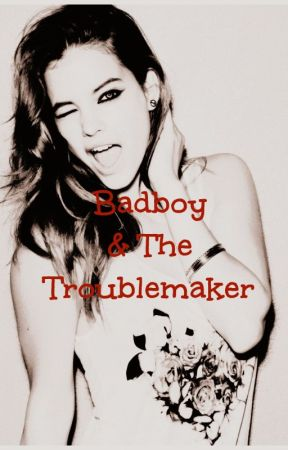 Badboy & The Troublemaker by lvgallybrvnette