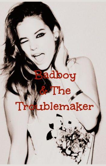 Badboy & The Troublemaker