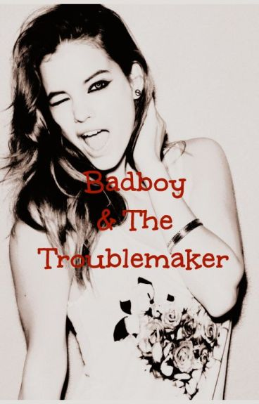 Badboy & The Troublemaker (Original Version)