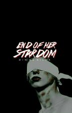 END OF HER STARDOM   featured  by Birdcrowns
