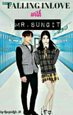 Falling Inlove With Mr.Sungit(On-Going) by KpopIsLife_18