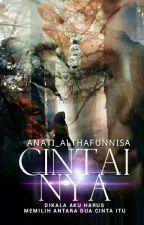 CINTAI-NYA by Anati_Althafunnisa