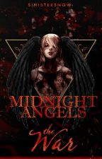 Midnight Angels: The War by SinisterSnow