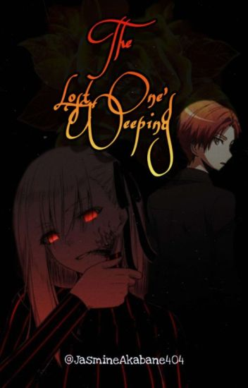 The Lost One's Weeping (Karma X Demon/Lazy reader)
