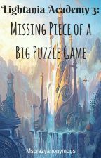 Lightania Academy 3: Missing Piece of a Big Puzzle game by Mscrazyannonymous