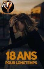 18 ans. Et pour longtemps. by Nimeldin
