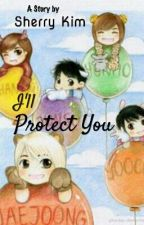 I'll Protect You by suliskim