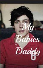 My Babies Daddy by MahoganyTaylor