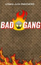 Bad Gang by Ratchot3D