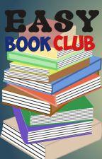 Easy Book Club (CLOSED) by Easy_Book_Club_