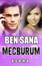 Ben Sana Mecburum  by rozalinda_roz