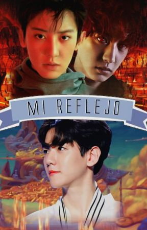Mi reflejo {ChanBaek/BaekYeol} by Emiita13