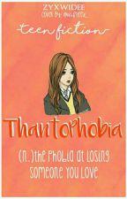 Thantophobia by wprdnita
