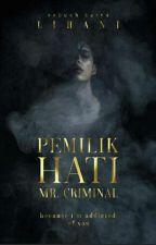 Pemilik Hati Mr.Criminal by Iihani