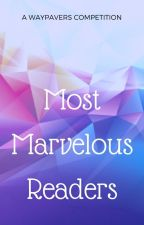 Most Marvelous Readers: A WayPavers Competition [CLOSED] by MysteriousMarvels