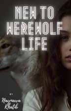New to werewolf life by Nina241820