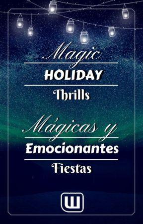 Mágicas y emocionantes fiestas / Magic Holiday Thrills by FantasiaES