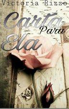 Carta Para Ela by vick_rizzooficial