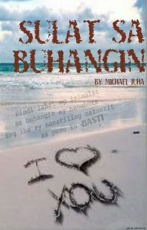 Sulat Sa Buhangin (Complete) by mikejuha