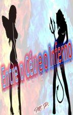 Entre o Céu e o Inferno by Perroni91