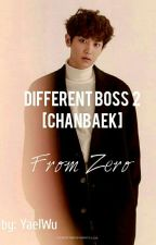 Different Boss 2 - [Chanbaek] by YaelWu