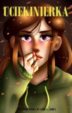 Uciekinierka by Lorfa_lorfa