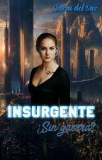 Insurgente ¿Sin guerra? by LuciaDelSaz