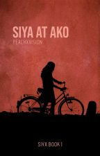 Siya (at Ako) by lovelettersofpeach
