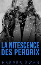 La Nitescence du Perdrix by miss-red-in-hell