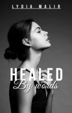 Healed By Words by ThatBrokenGirl18