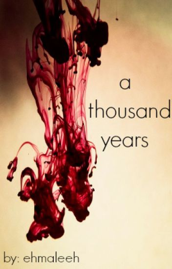 A Thousand Years ↠ Sequel to My Best Friend's Brother
