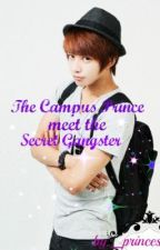 The Campus Prince Meet the Secret Gangster by _princess13