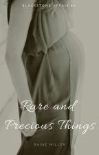 RARE AND PRECIOUS THINGS by d0motto