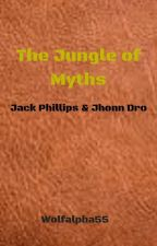 The Jungle Of Myths by Wolfalpha55