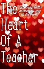 The Heart Of A Teacher (girlxgirl) by tobysmokey