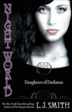 The Night World (Ash Redfern and Mary-Lynnette Carter fan-fiction) by AshleyCole306