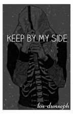 keep by my side; joshler by los-dunseph