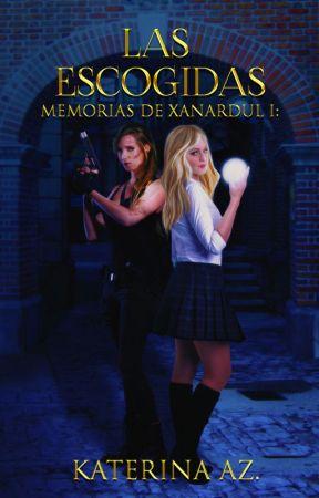 Memorias de Xanardul: Las escogidas (#1) by katiealone