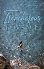 Treacherous Romance (ITS#2) by luxerzann
