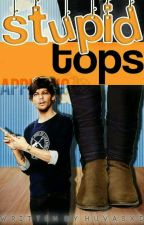 Stupid Tops (Larry Stylinson) by HuvasXD
