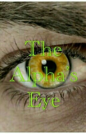 The Alpha's Eye by Experimentz201