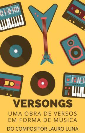 Versongs - Uma obra de versos em forma de música by literariolunatico3