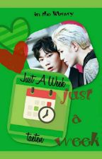 Just A Week (taeten) by losinourshadows