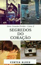 Segredos do Coração ( Revisando ) by CiAllune