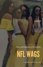 NFL WAGS (ON HOLD) by _blvckkdiamonds