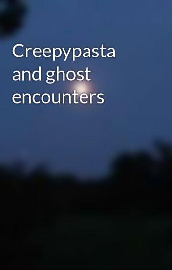 Creepypasta and ghost encounters - Blue Ninja- proxy - Wattpad