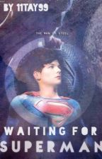 Waiting for Superman by 11tay99