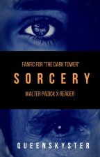 Sorcery || Walter Padick x Reader by QueenJoou