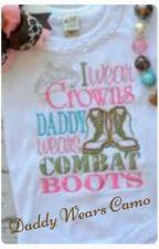 Daddy Wears Camo by sweetgapeach80